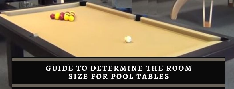 Tips for a right room size for pool table