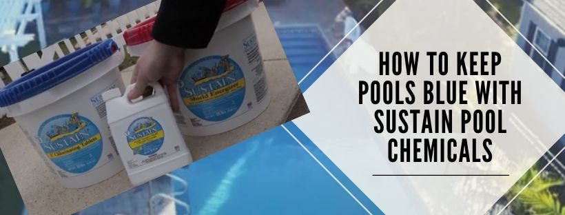 How to use sustain pool chemicals